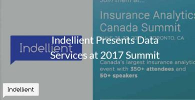 Photo with an Indellient logo to the left of the image, and promotion for the Insurance Analytics Canada Summit on the right