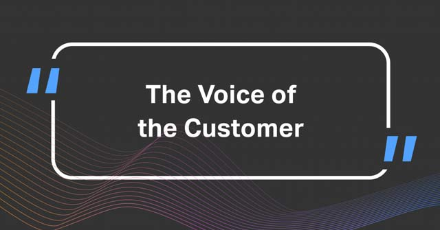The voice of the customer