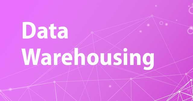 Data Warehousing