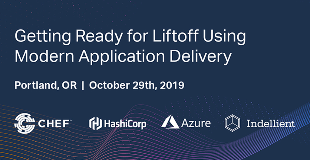 Image with event details for a modern application talk in Portland, with the logos for Chef, HashiCorp, Azure, and Indellient at the bottom
