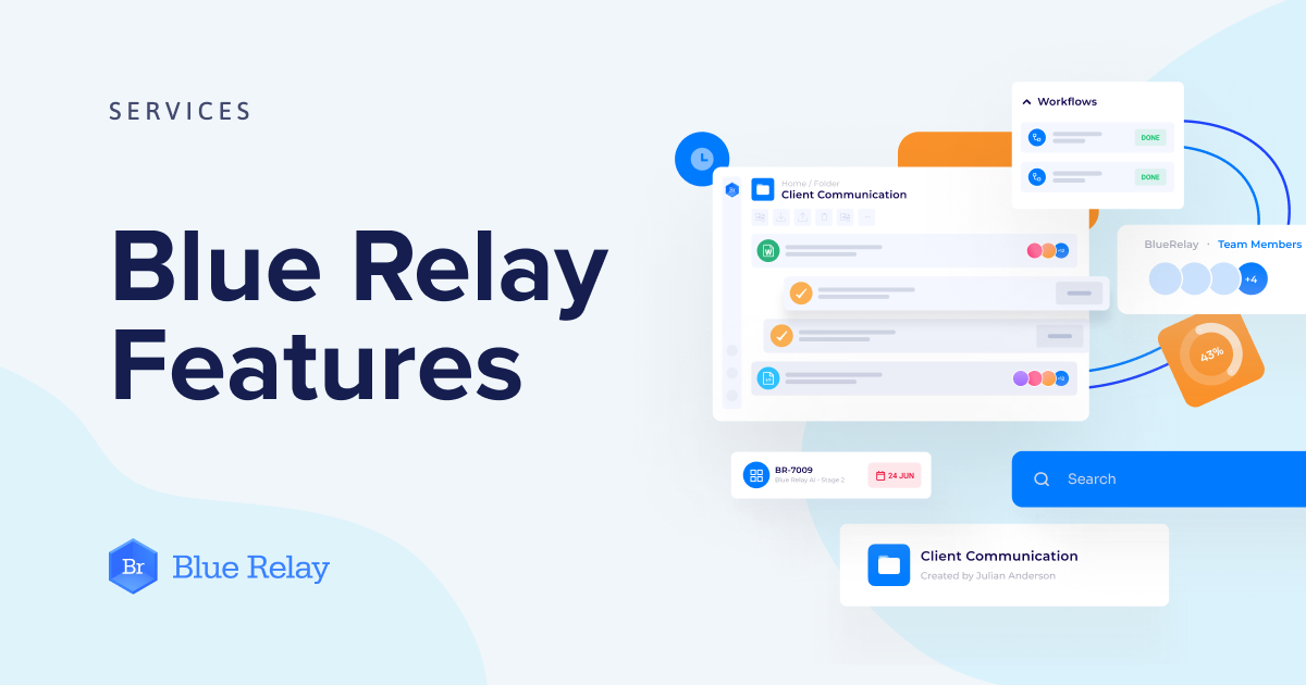 Blue Relay Features